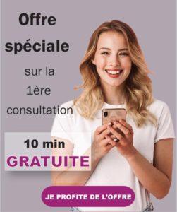 offre spéciale 10 min gratuite pour la première consultation